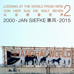 Catalogue exhibition of '2000-2015 Shanghai - Looking at the world from here - part 2'